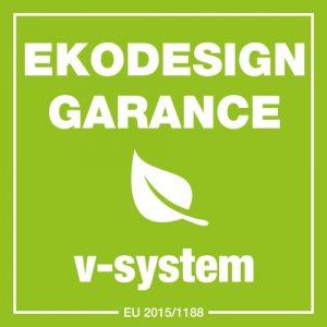 EKODESIGN garance V-systém